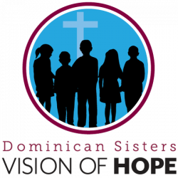 Dominican Sisters Vision of Hope
