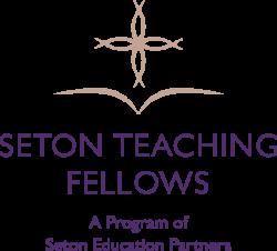 Seton Teaching Fellows